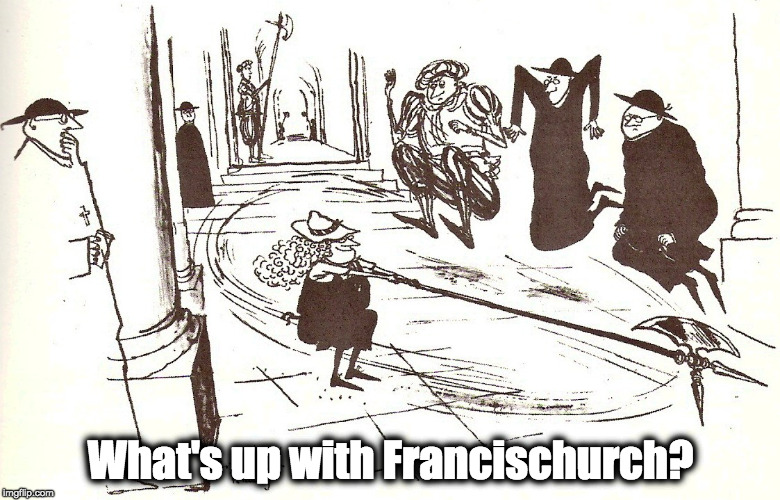 What's Up With Francis-Church?